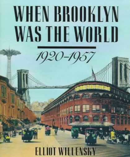 Harmony Books - When Brooklyn Was the World, 1920-1957