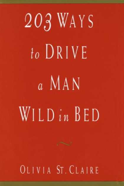 Harmony Books - 203 Ways to Drive a Man Wild in Bed