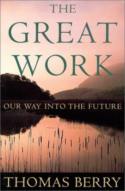 Harmony Books - The Great Work: Our Way into the Future
