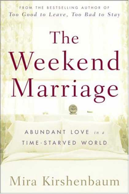 Harmony Books - The Weekend Marriage: Abundant Love in a Time-Starved World