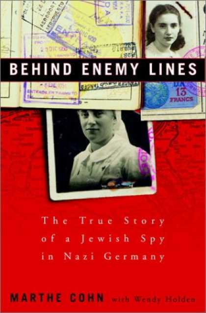 Harmony Books - Behind Enemy Lines: The True Story of a French Jewish Spy in Nazi Germany