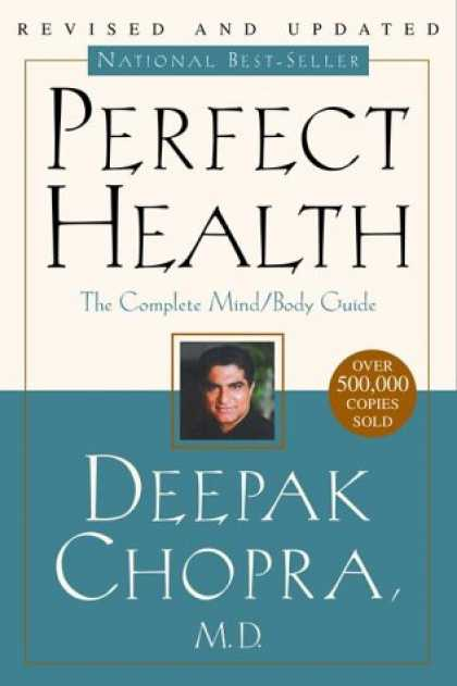 Harmony Books - Perfect Health: The Complete Mind/Body Guide, Revised and Updated Edition