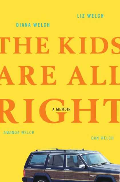 Harmony Books - The Kids Are All Right: A Memoir