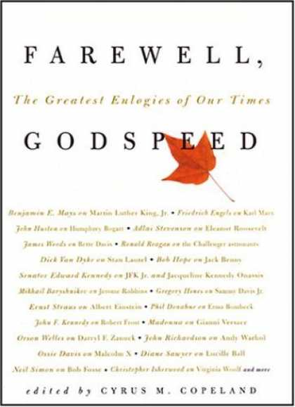 Harmony Books - Farewell, Godspeed: The Greatest Eulogies of Our Time