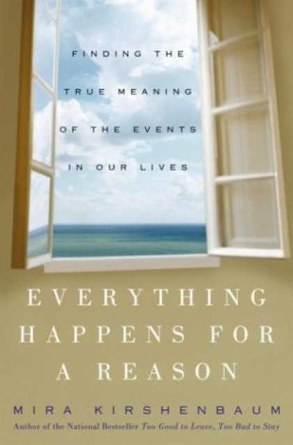 Harmony Books - Everything Happens for a Reason: Finding the True Meaning of the Events in Our L