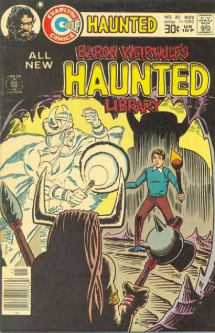 Haunted 30 - Charlton Comics - Torch - Boy - Baron Weirdwulfs Library - Approved By The Comics Code