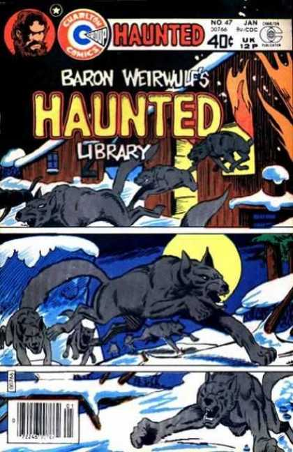 Haunted 47 - 40 Cents - Charlton Comics - Wolves - Full Moon - Fire