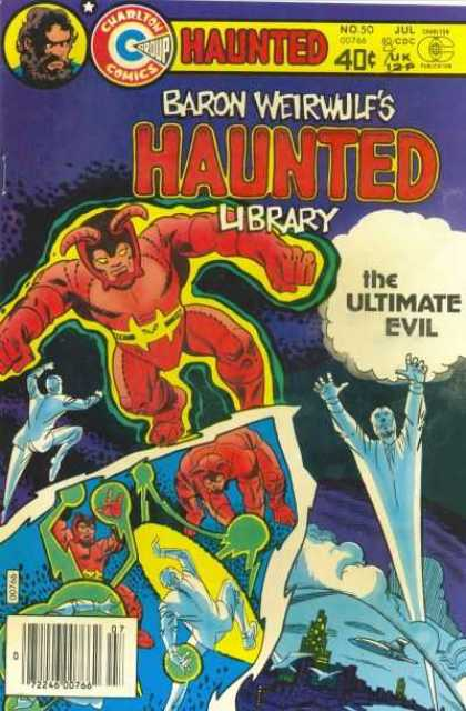 Haunted 50 - Charlton Comics - The Ultimate Evil - Baron Weirwulfs - No 50 - Jul