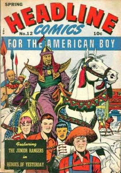 Headline Comics 12 - Spring - The American Boy - Horse - The Junior Rangers - Heroes Of Yesterday
