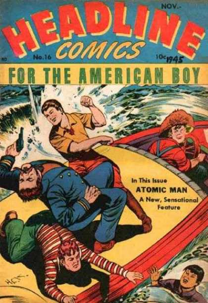 Headline Comics 16 - Atomic Man - Man - Gun - Boat - Water
