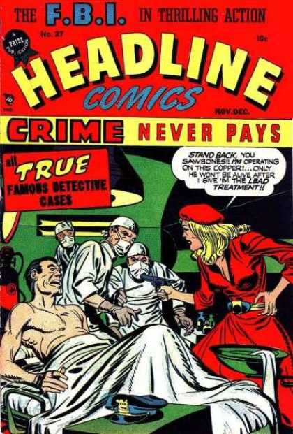 Headline Comics 27 - Fbi - Thrilling Action - Crime Never Pays - Cap - Gun