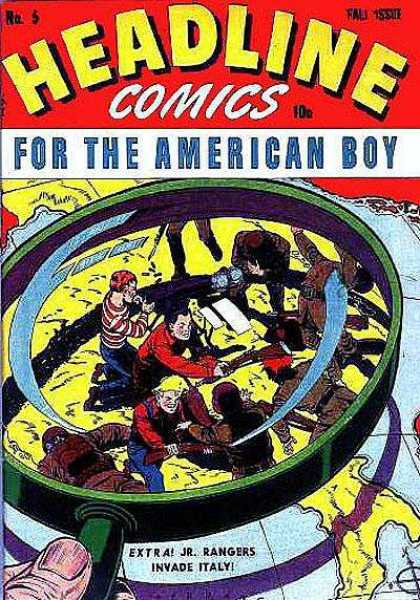 Headline Comics 5 - Magnifying Glass - For The American Boy - War - Jr Rangers Invade Italy - Map