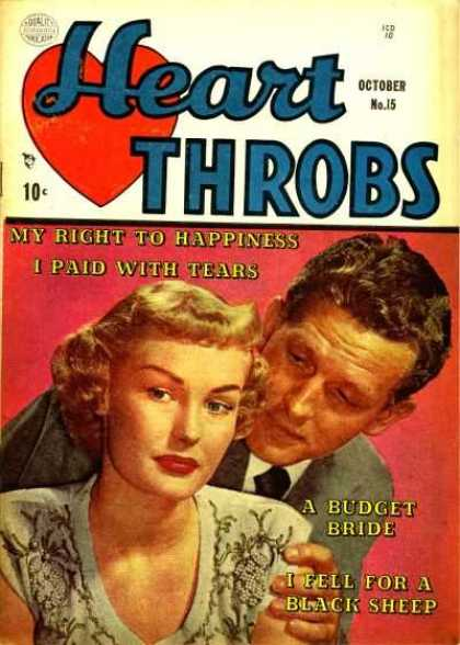 Heart Throbs 15 - 10 Cents - October - A Budget Bride - My Right To Happiness - I Paid With Tears
