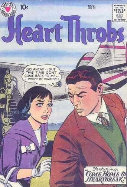 Heart Throbs 62 - Romance - Come Home To Heartbreak - Travel - Stewardesses - Love