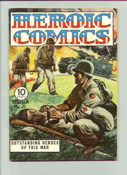 Heroic Comics 23 - Outstanding Heroes Of This War - War - Soliders - Tank - Battle