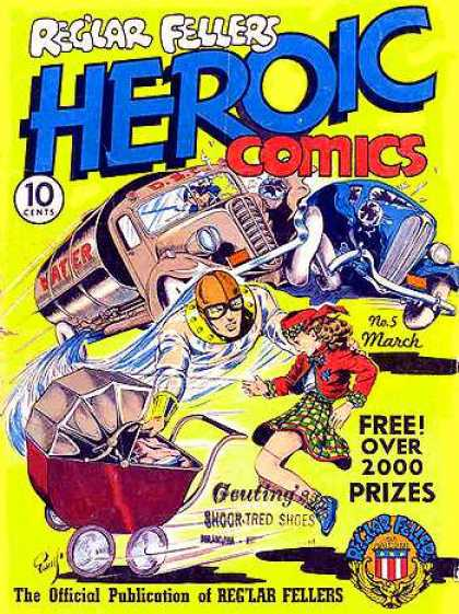 Heroic Comics 5 - Reglar Fellers - 10 Cents - March - Cars - Truck