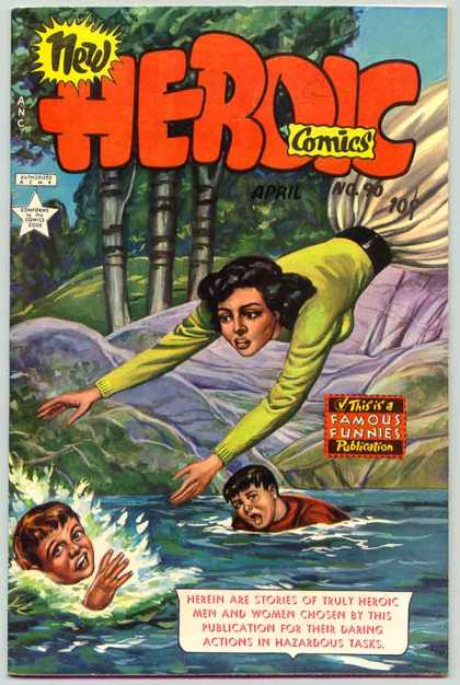Heroic Comics 90 - Famous Funnies Publication - No 90 April - Stream - Woman Reaching Out - Daring Actions In Hazardous Tasks