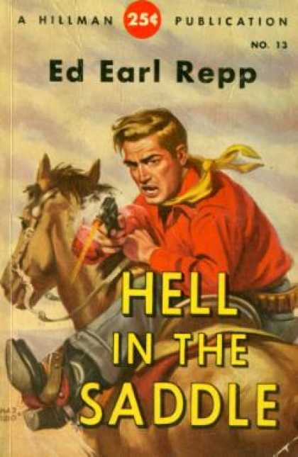 Hillman Books - Hell In the Saddle - Ed Earl Repp