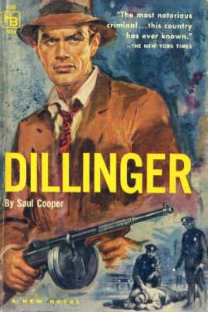 Hillman Books - Dillinger: A New Novel - Saul Cooper
