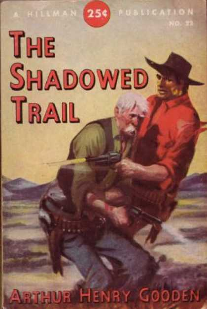Hillman Books - The Shadowed Trail - Arthur Henry Gooden