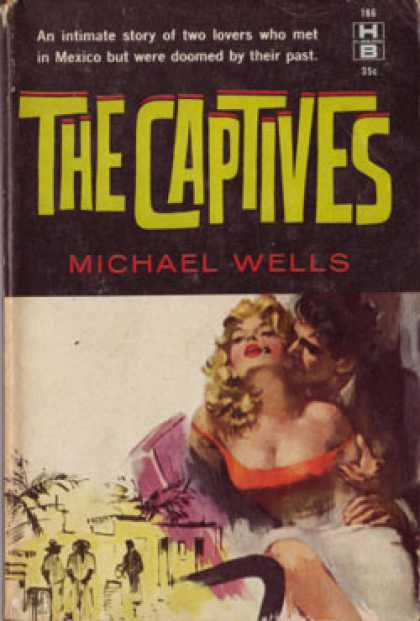 Hillman Books - The Captives - Michael Wells