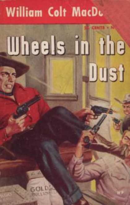 Hillman Books - Wheels In the Dust - William Colt Macdonald