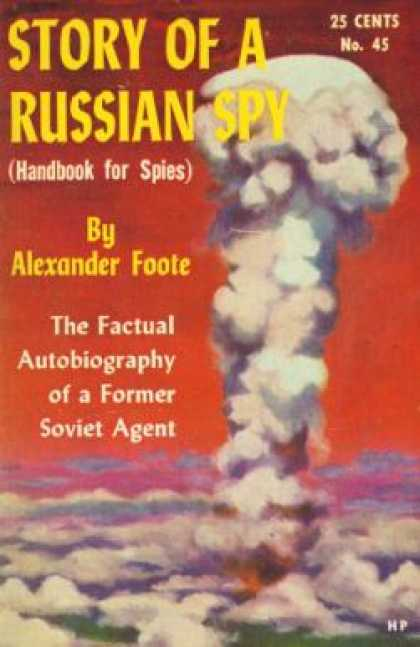 Hillman Books - Story of a Russian Spy (hillman Periodicals) - Alexander Foote