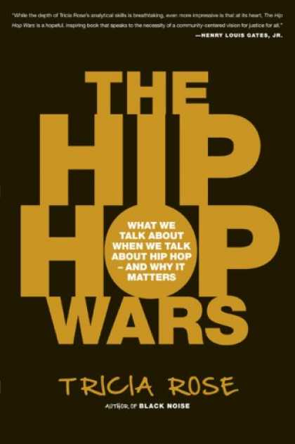 Hip Hop Books - The Hip Hop Wars: What We Talk About When We Talk About Hip Hop--and Why It Matt
