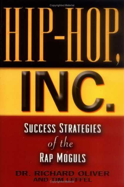Hip Hop Books - Hip-Hop, Inc. : Success Strategies of the Rap Moguls