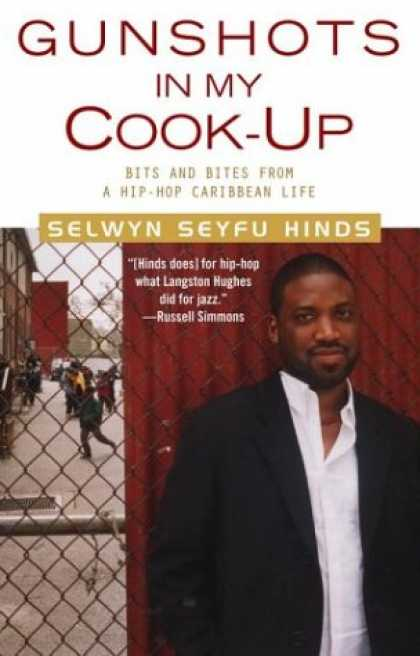 Hip Hop Books - Gunshots in My Cook-Up: Bits and Bites from a Hip-Hop Caribbean Life