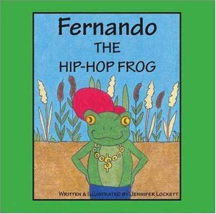 Hip Hop Books - Fernando The Hip-Hop Frog