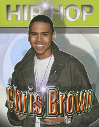 Hip Hop Books - Chris Brown (Hip Hop) (Hip-Hop)
