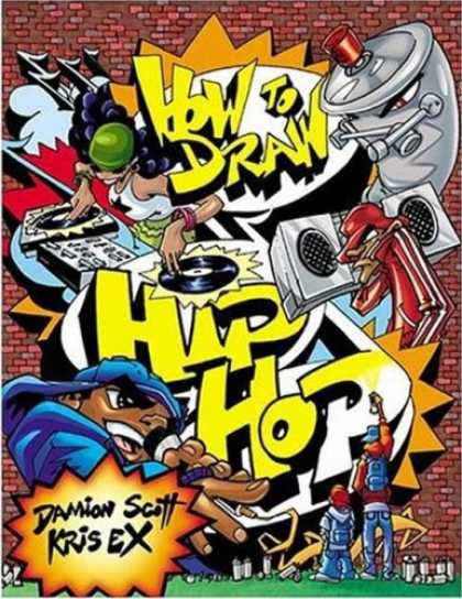 Hip Hop Books - How to Draw Hip Hop (How to Draw (Watson Guptill))
