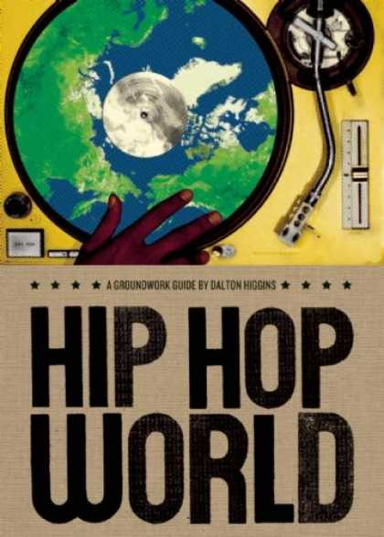 Hip Hop Books - Hip Hop World: A Groundwork Guide (Groundwork Guides)