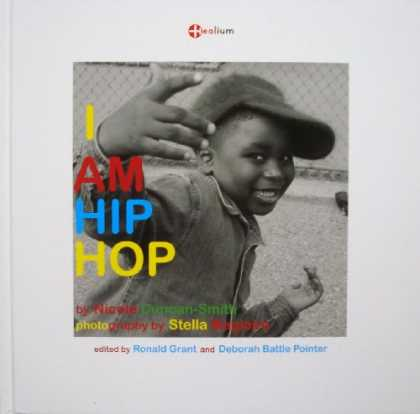 Hip Hop Books - I Am Hip Hop