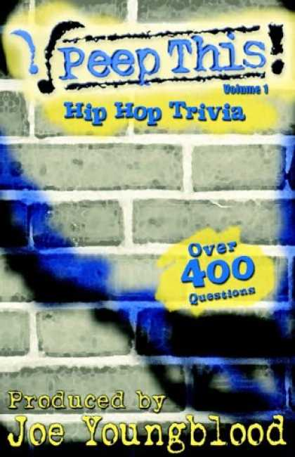 Hip Hop Books - Peep This! Hip Hop Trivia