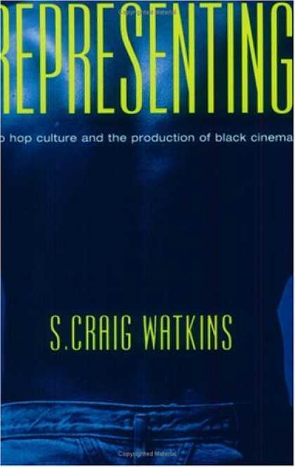 Hip Hop Books - Representing: Hip Hop Culture and the Production of Black Cinema