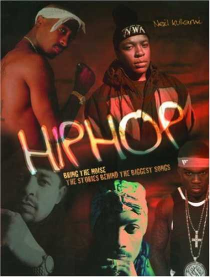 Hip Hop Books - Hip Hop: Bring the Noise: The Stories Behind the Biggest Songs (Stories Behind E