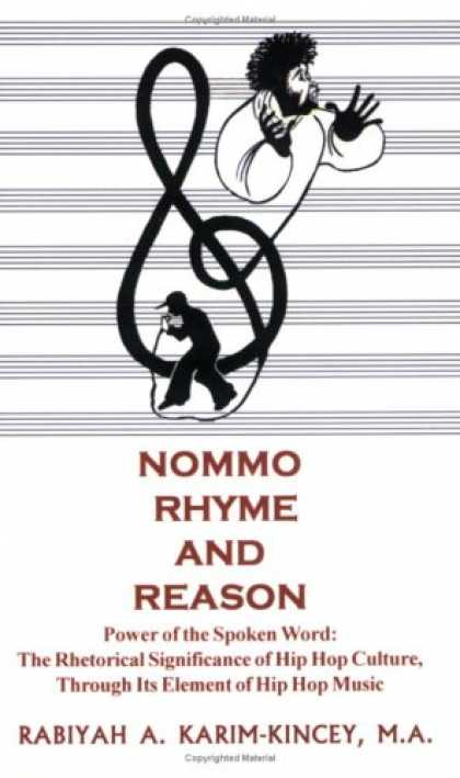 Hip Hop Books - NOMMO RHYME & REASON - Power of the Spoken Word: The Rhetorical Significance of