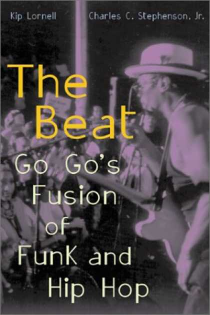 Hip Hop Books - The Beat: Go-Go's Fusion of Funk and Hip-Hop