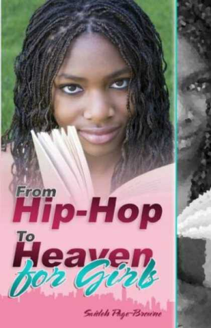 Hip Hop Books - From Hip-Hop to Heaven for Girls
