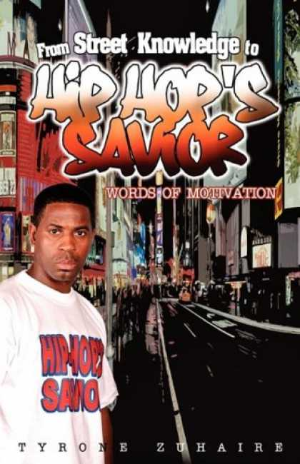 Hip Hop Books - Hip-Hop's Savior: Words of Motivation