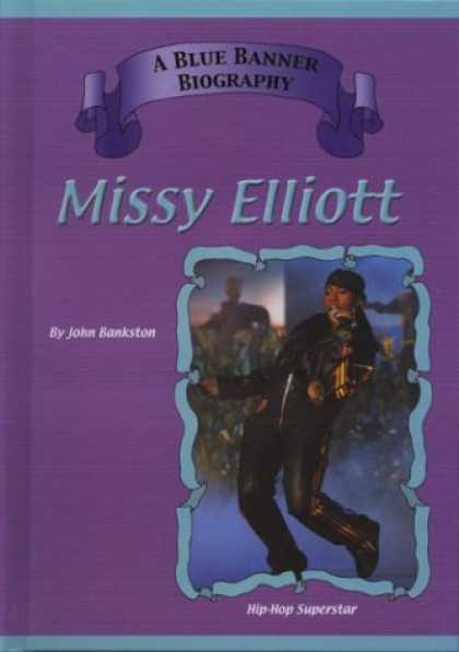Hip Hop Books - Missy Elliott: Hip Hop Superstars (Blue Banner Biographies)