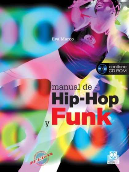 Hip Hop Books - Manual de hip-hop y funk libro y cd (Fitness/Aerobic) (Spanish Edition)