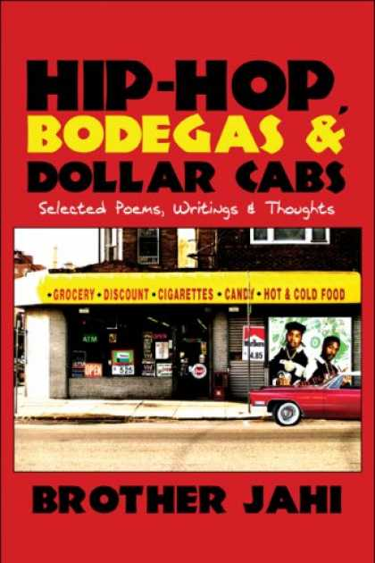 Hip Hop Books - Hip-Hop, Bodegas & Dollar Cabs: Selected Poems, Writings & Thoughts