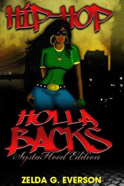 Hip Hop Books - Hip Hop Holla-Backs: Systahood Edition