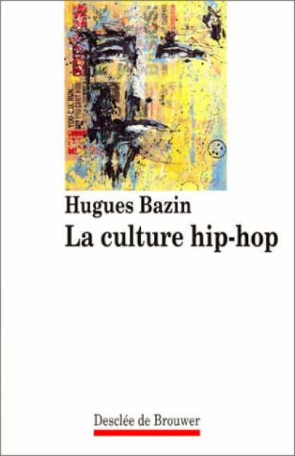 Hip Hop Books - La Culture Hip-Hop (Habiter) (French Edition)