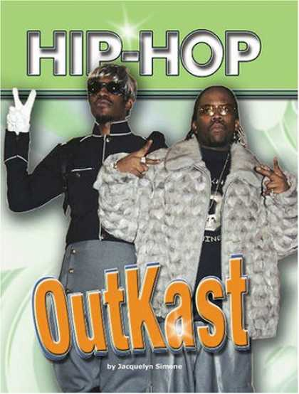 Hip Hop Books - Outkast (Hip Hop Series 2)
