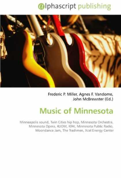 Hip Hop Books - Music of Minnesota: Minneapolis sound, Twin Cities hip hop, Minnesota Orchestra,
