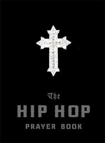 Hip Hop Books - The Hip Hop Prayer Book
